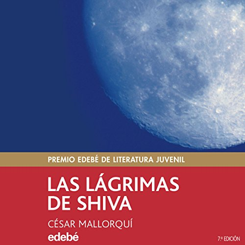 Las lágrimas de Shiva [The Tears of Shiva] audiobook cover art