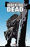 Walking Dead, Tome 15 - Deuil et espoir