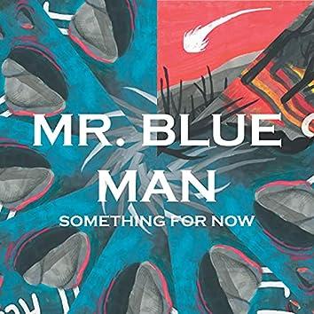 Mr. Blue Man