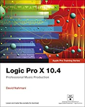 Logic Pro X 10.4 – Apple Pro Training Series: Professional Music Production