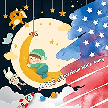 Ame American Kid's Song