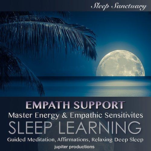 Couverture de Empath Support, Master Energy & Empathic Sensitivities