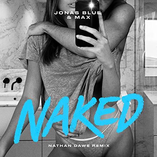 Naked (Nathan Dawe Remix)