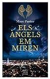 Els Angels Em Miren (NOVEL-LA)