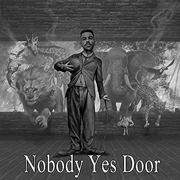 Nobody Yes Door