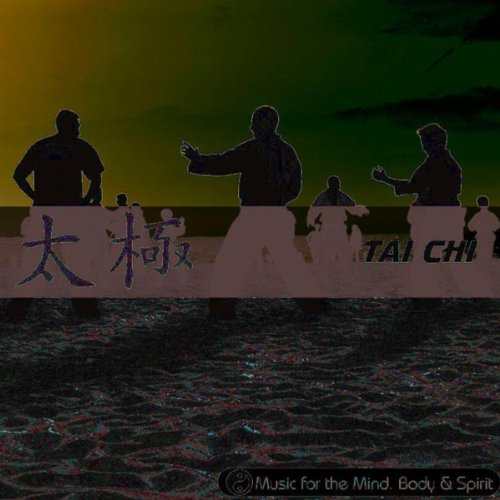Tai Chi - Music For The Mind, Body & Spirit !