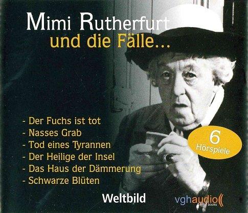 Mimi Rutherfurt und die Fälle