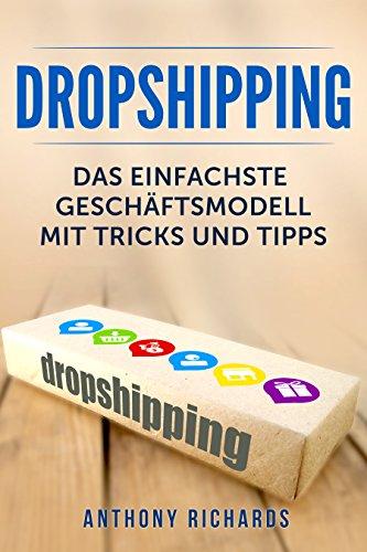 Dropshipping: Das Einfachste Geschäftsmodell mit Tipps und Tricks Dropshiping...