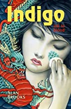 Indigo: Ink to Blood (The Ring of Fire) (Volume 1)