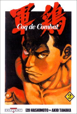 Coq de combat, tome 2