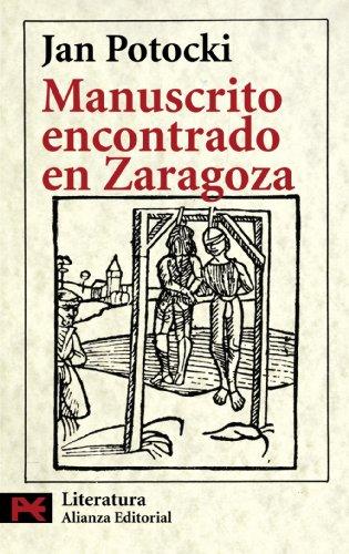 Manuscrito encontrado en Zaragoza (El libro de bolsillo - Literatura)