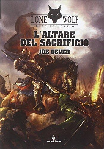 L'altare del sacrificio. Lupo Solitario. Serie Kai (Vol. 4)