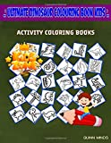 Ultimate Dinosaur Colouring Book Kids: 35 Activity Shellfish, Brontosaurus, Euoplocephalus, Velociraptor, Triceratops, Buitreraptor, Fossil, ... Image Quiz Words Activity and Coloring Books