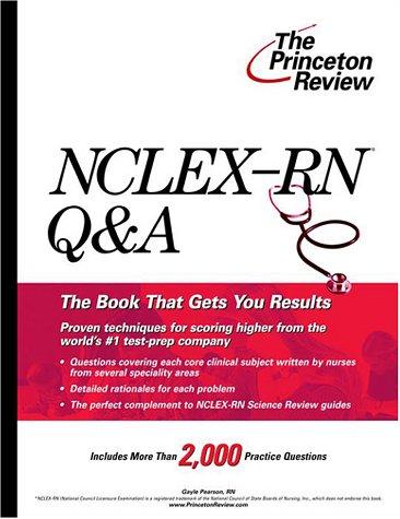 NCLEX-RN Q&A (Princeton Review Series)