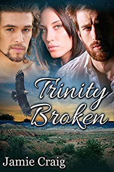 Trinity Broken by [Jamie Craig]