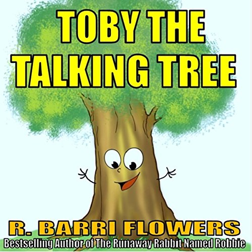 Toby the Talking Tree audiobook cover art