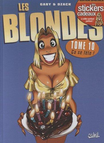 Les Blondes, tome 10 : Ça se fête !