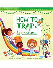 How to Trap a Leprechaun: 1 (Magical Creatures and Crafts)