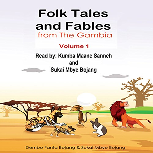 Folk Tales and Fables from the Gambia: Volume 1 audiobook cover art