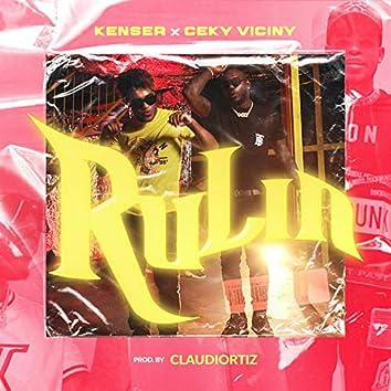 Rulin (feat. Ceky Viciny)
