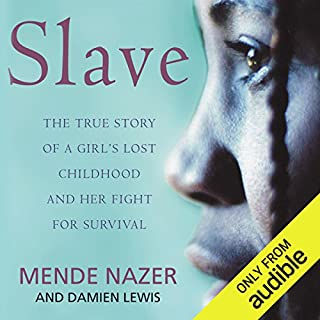 Slave                   By:                                                                                                                                 Mende Nazar,                                                                                        Damien Lewis                               Narrated by:                                                                                                                                 Adjoa Andoh                      Length: 10 hrs and 3 mins     130 ratings     Overall 4.6