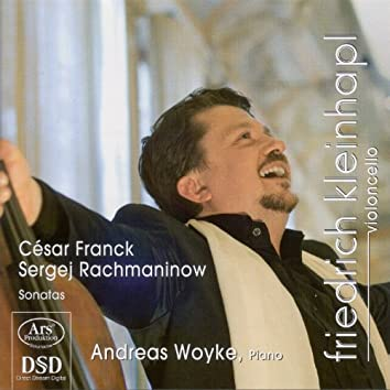 Franck, C.: Violin Sonata (Arr. for Cello and Piano) / Rachmaninov, S: Cello Sonata
