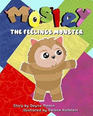 Mosley The Feelings Monster