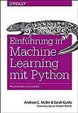 Einführung in Machine Learning mit Python: Praxiswissen Data Science - Andreas C. Müller