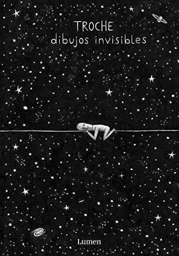 Dibujos invisibles (Lumen Gráfica)