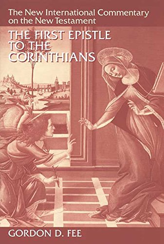 The First Epistle to the Corinthians, Revised Edition (The New International Commentary on the New Testament) (English Edition)