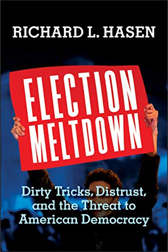Image of Election Meltdown Dirty Tricks Distrust