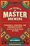 Alworth, J: Secrets of Master Brewers