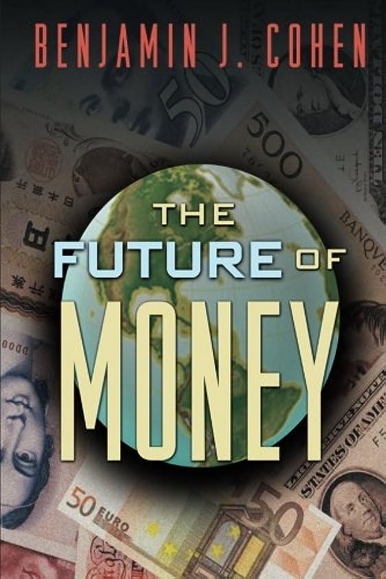 講堂保証金ヒロイックThe Future of Money