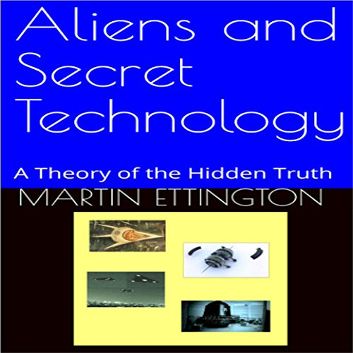 Aliens and Secret Technology audiobook cover art