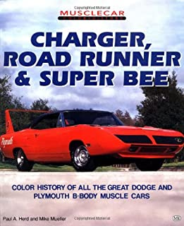 Charger, Road Runner and Super Bee (Muscle Car Color History)