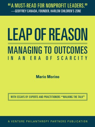 Leap of Reason: Managing to Outcomes In an Era of Scarcity