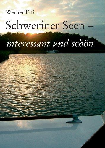 Schweriner Seen - interessant und schön