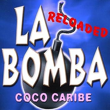 La Bomba (Reloaded)