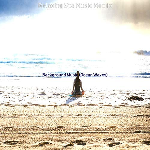 Relaxing Spa Music Moods