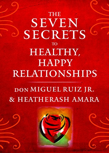 Image of The Seven Secrets to Healthy, Happy Relationships