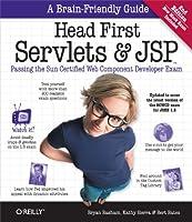 Head First Servlets and JSP: Passing the Sun Certified Web Component Developer Exam