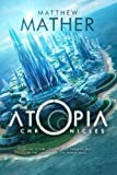 The Atopia Chronicles