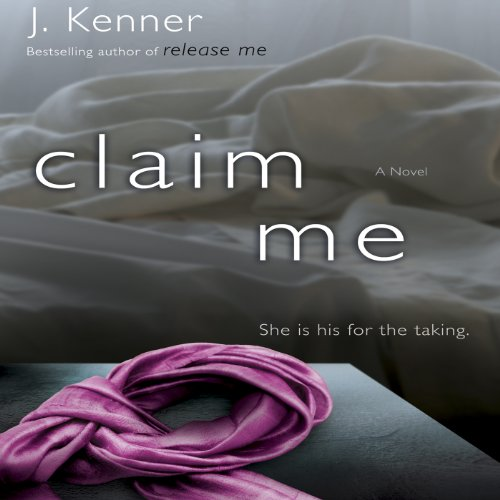 Claim Me (The Stark Trilogy) audiobook cover art