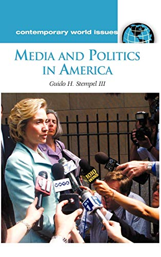 Media and Politics in America: A Reference Handbook (Contemporary World Issues)