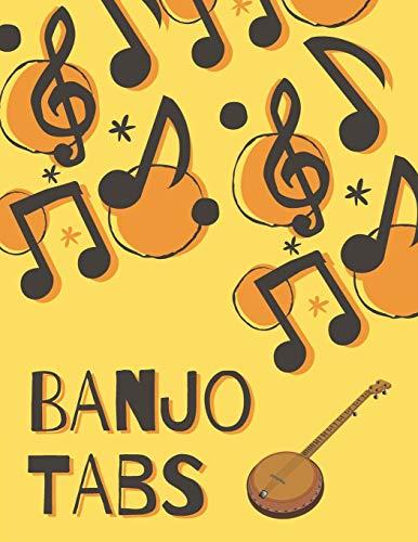 Banjo Tabs: Beautiful Banjo Tablature Songbook to Write in: Write Down Your own Banjo Music! | Yellow & Orange Blank Sheet Music Notebook: Learn How ... | Banjo Tablature Blank Sheet Music Paper