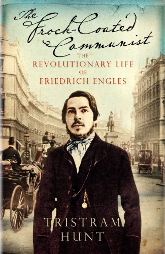The Frock-Coated Communist: The Revolutionary Life of Friedrich Engels (English Edition)