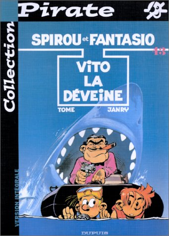 BD Pirate : Spirou, tome 43 : Vito la deveine
