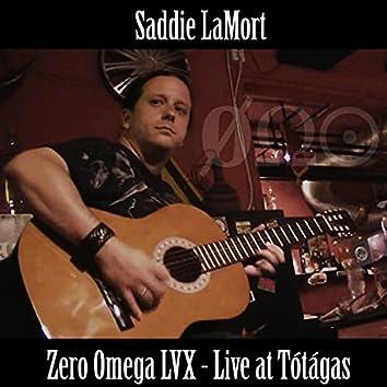 Zero Omega LVX (Live at Totagas)