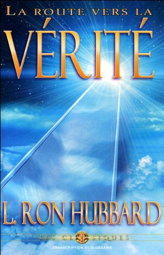 La Route Vers La Verite [The Road to Truth] audiobook cover art