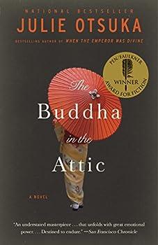 The Buddha in the Attic  Pen/Faulkner Award - Fiction